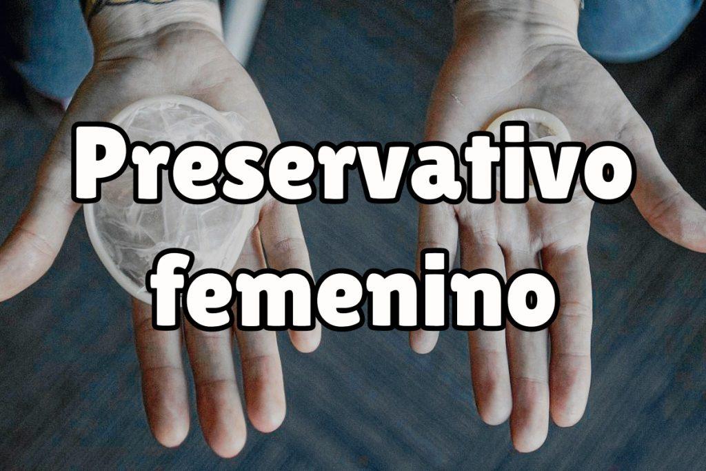 ¿Qué es el preservativo femenino?
